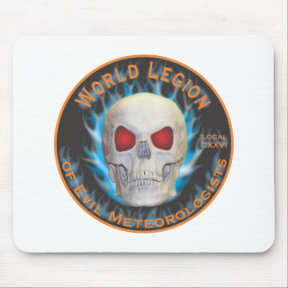 Legion of Evil Meteorologists Mouse Pad