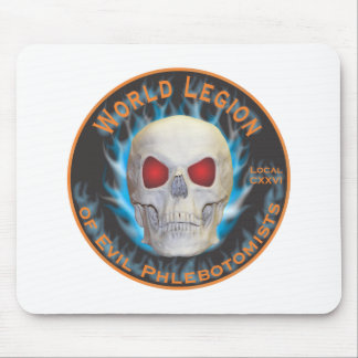 Legion of Evil Phlebotomists Mouse Pad