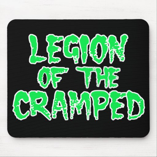 Legion of the Cramped Mouse Pads
