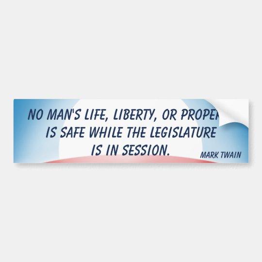 Legislature in Session (Twain) Bumper Sticker