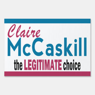 Legitimate Choice Lawn Signs