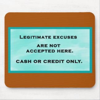 Legitimate Excuses Mouse Pad