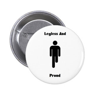 Legless And Proud Buttonbadge Button