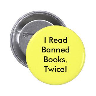 ¡Leí Books.Twice prohibido! Pin Redondo De 2 Pulgadas