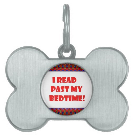 Leí más allá de mi bedtime.jpg placa de mascota