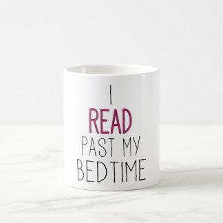 Leí más allá de mi hora de acostarse taza