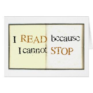 Leí porque no puedo parar tarjeta de felicitación
