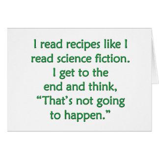 Leí recetas como leí la ciencia ficción… tarjeta de felicitación