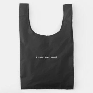 Leí su correo electrónico bolsa reutilizable