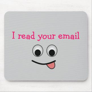 Leí su correo electrónico Mousepad Alfombrillas De Ratones