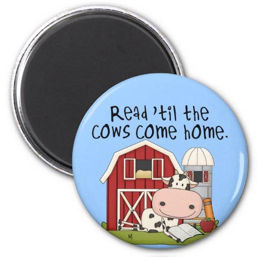 Leído 'hasta las vacas vuelva a casa imán redondo 5 cm