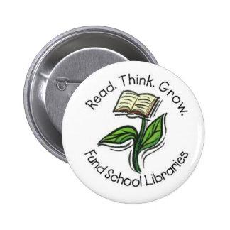 Leído piense crecen - las bibliotecas escolares de pin redondo de 2 pulgadas