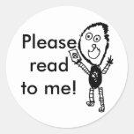 ¡Leído por favor a mí! Pegatina Redonda