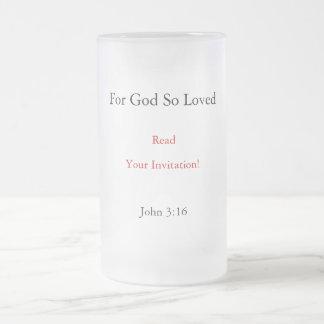 ¡Leído, porque dios amado tan, su invitación! , Taza De Cristal