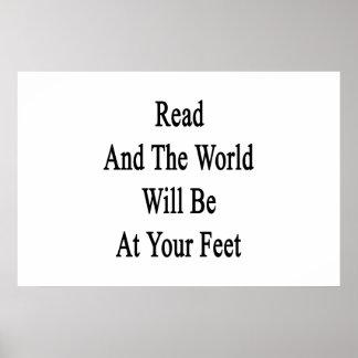 Leído y el mundo estará en sus pies póster