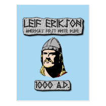Leif Erikson: America's First White Dude Postcard
