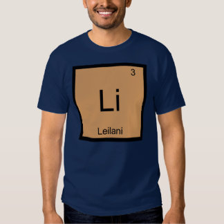 Leilani  Name Chemistry Element Periodic Table T Shirts