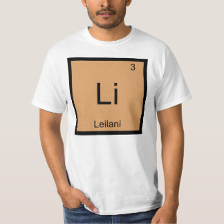 Leilani  Name Chemistry Element Periodic Table Tee Shirts