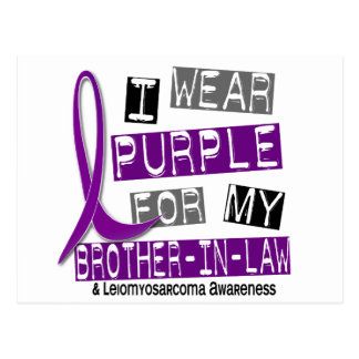 LEIOMYOSARCOMA I Wear Purple For My Brother-In-Law Postcard