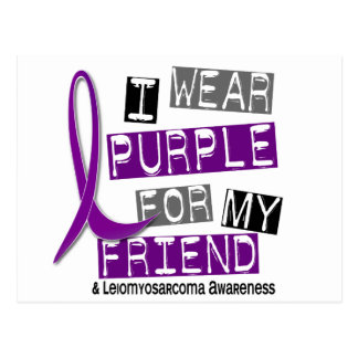 LEIOMYOSARCOMA I Wear Purple For My Friend 37 Postcard