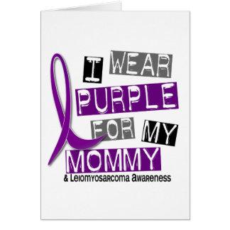 LEIOMYOSARCOMA I Wear Purple For My Mommy 37 Card
