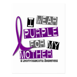 LEIOMYOSARCOMA I Wear Purple For My Mother 37 Postcard