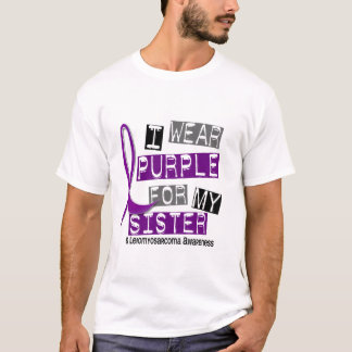LEIOMYOSARCOMA I Wear Purple For My Sister 37 T-Shirt