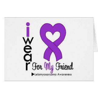 Leiomyosarcoma I Wear Purple Ribbon For My Friend Card