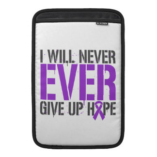 Leiomyosarcoma I Will Never Ever Give Up Hope MacBook Sleeves