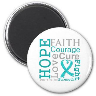 Lema de la fe de la esperanza del cáncer ovárico imán redondo 5 cm