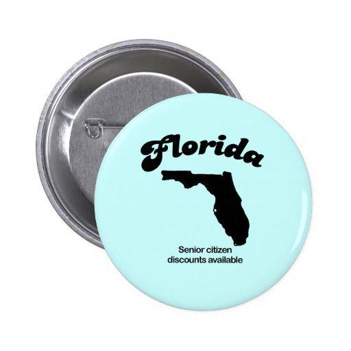 Lema de la Florida - descuentos del jubilado Pin