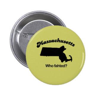 ¿Lema de Massachusetts - quién fahted? Pins