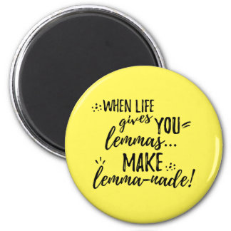 Lemma (Lemonade) Mathematics Linguistics Humor Magnet