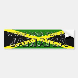 Lemme Hear You Say Jamaica Bumper Sticker Car Bumper Sticker