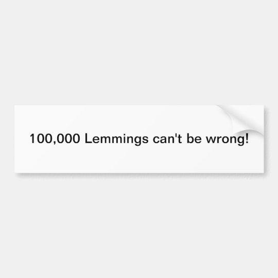 Lemmings bumper sticker