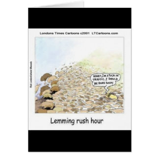 Lemmings Rush Hour Funny Card