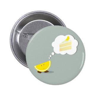Lemon slice thinking of a cake slice pinback button