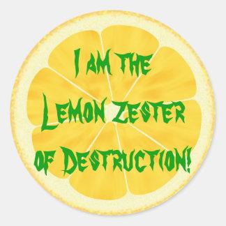 Lemon Zester of Destruction! Classic Round Sticker