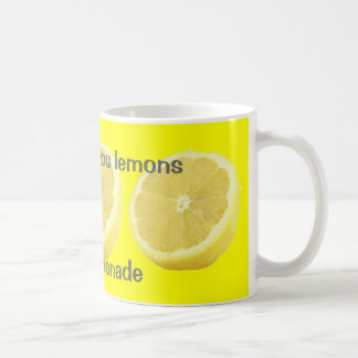 Lemonade - if life gives you lemons Advice Coffee Mug
