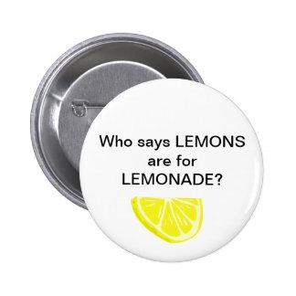 Lemonade. Psh. Button