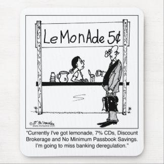 Lemonade Stand & Banking Deregulation Mouse Pad