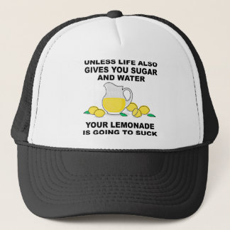 Lemonade Will Suck Funny Ball Cap Trucker Hat