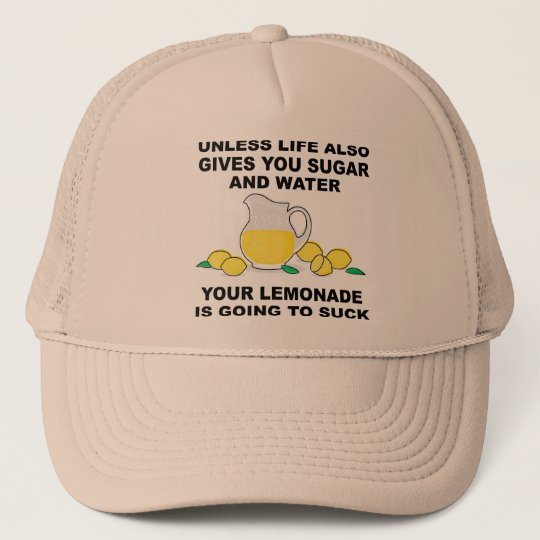 9cd01555da3 Lemonade Will Suck Funny Ball Cap Trucker Hat