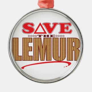 Lemur Save Metal Ornament