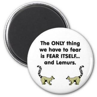 Lemurs del miedo sí mismo imán redondo 5 cm