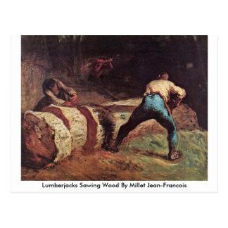 Leñadores que asierran la madera por el mijo Jean- Postal