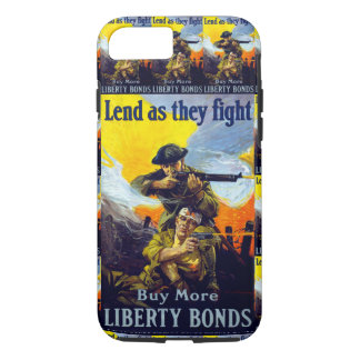Lend as They Fight ~ Buy More Liberty Bonds iPhone 8/7 Case