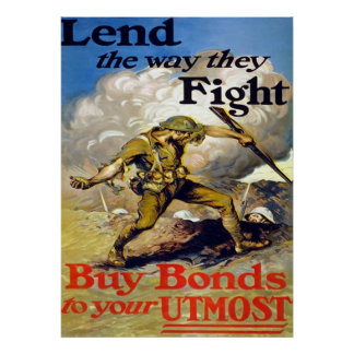 Lend The Way They Fight ~ Vintage World War 1. Poster