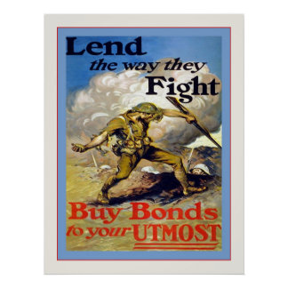 Lend The Way They Fight ~ Vintage World War 1 Poster