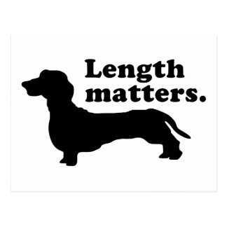 """Length Matters."" (Dachshund) Post Card"